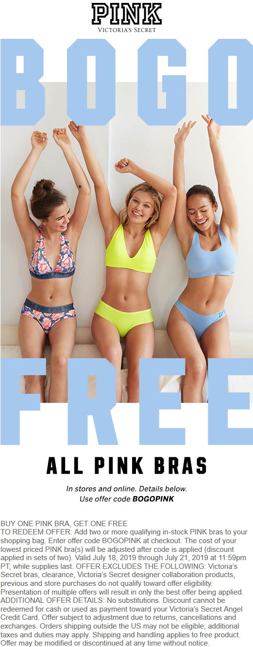 PINK Coupon January 2020 Second bra free at Victorias Secret PINK, or online via promo code BOGOPINK