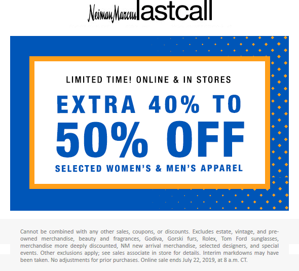Last Call Coupon September 2019 Free Magazine: magazineExtra 40-50% off today at Neiman Marcus Last Call, ditto online