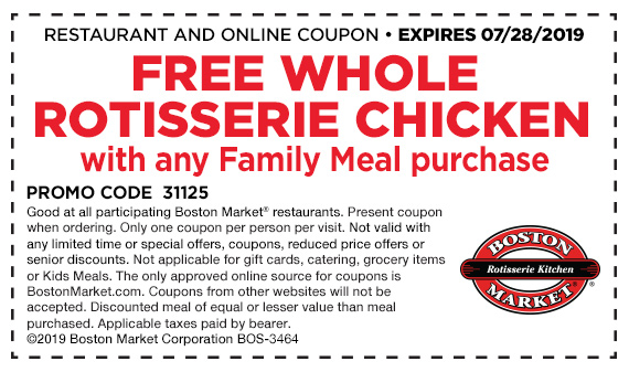 BostonMarket.com Promo Coupon Free whole chicken with your family meal at Boston Market