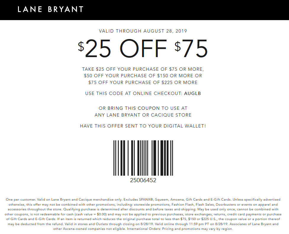LaneBryant.com Promo Coupon $25 off $75 at Lane Bryant, or online via promo code AUGLB