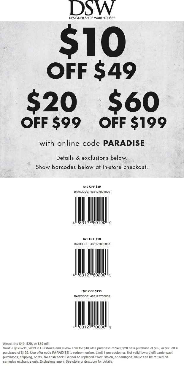 DSW Coupon July 2020 $10 off $49 & more today at DSW Shoes, or online via promo code PARADISE