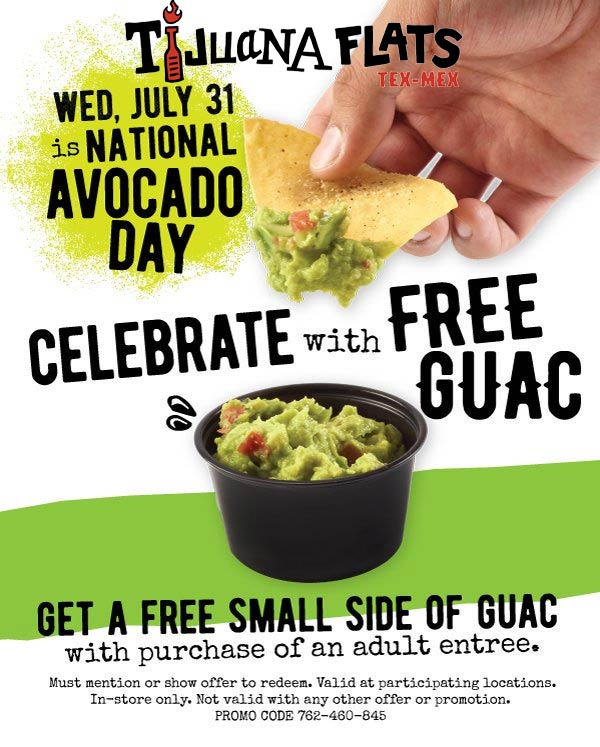 Tijuana Flats Coupon August 2019 Free guacamole with your entree today at Tijuana Flats restaurants