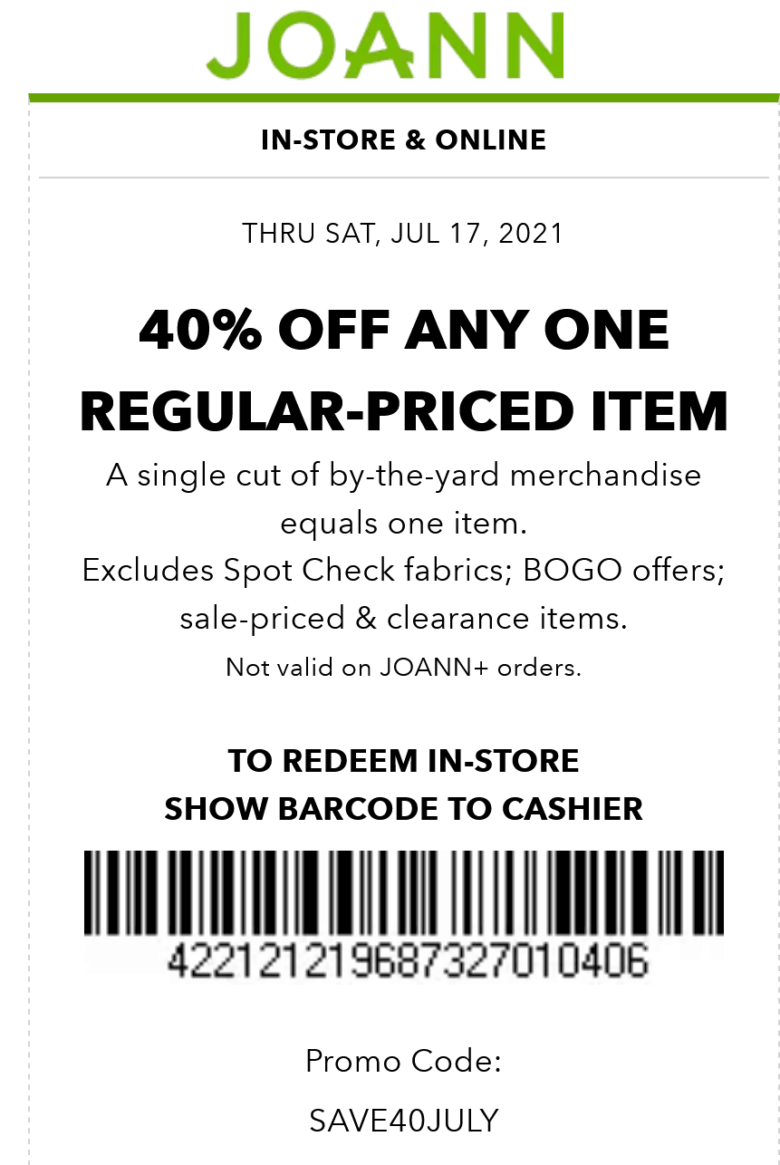 Joann stores Coupon  40% off a single item at Joann, or online via promo code SAVE40JULY #joann