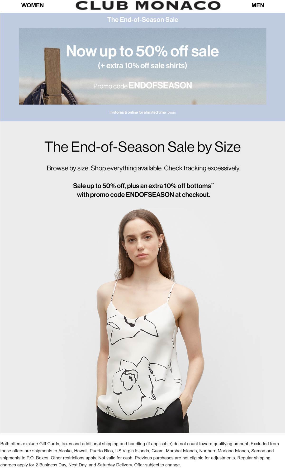 Club Monaco stores Coupon  Extra 10-50% off sale shirts & more at Club Monaco, or online via promo code ENDOFSEASON #clubmonaco