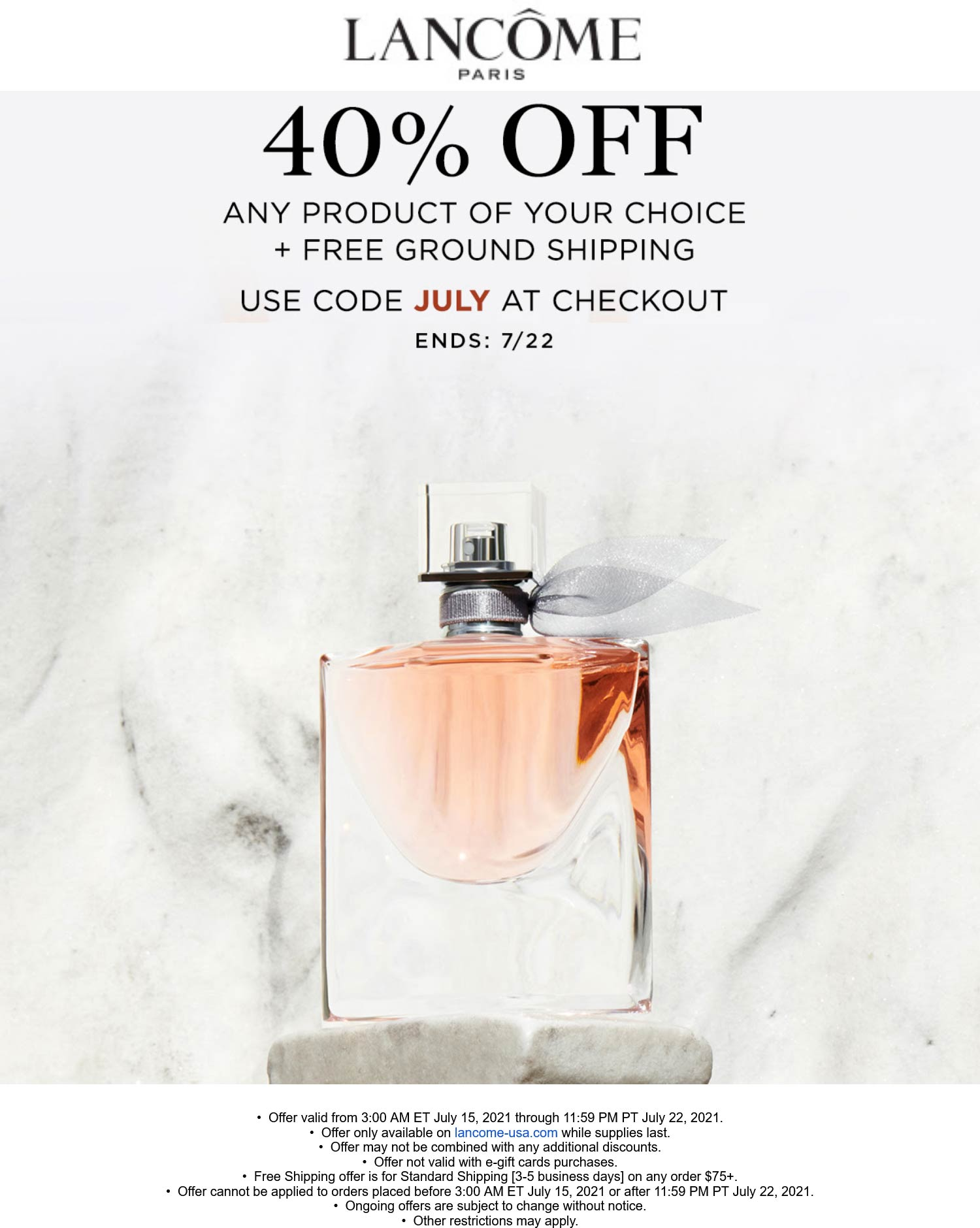 Lancome stores Coupon  40% off any product online at Lancome cosmetics via promo code JULY #lancome