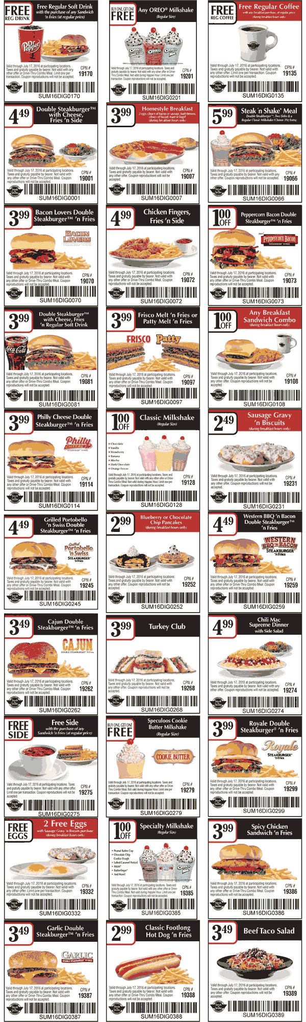Print out coupons for Steak 'n Shake. BeFrugal updates printable coupons for Steak 'n Shake every day. Print the coupons below and take to a participating Steak 'n Shake to save.