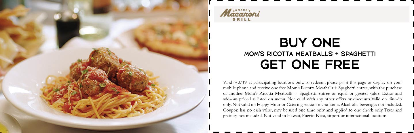 Macaroni Grill Coupon October 2019 Second ricotta meatballs & spaghetti entree free today at Macaroni Grill