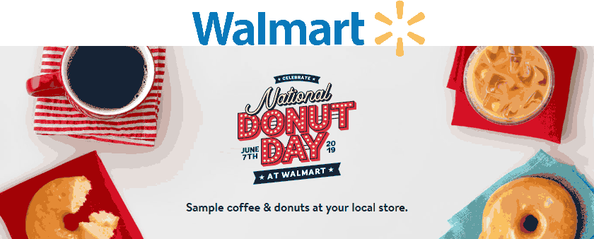 Walmart Coupon June 2019 Free coffee & donuts Friday at Walmart