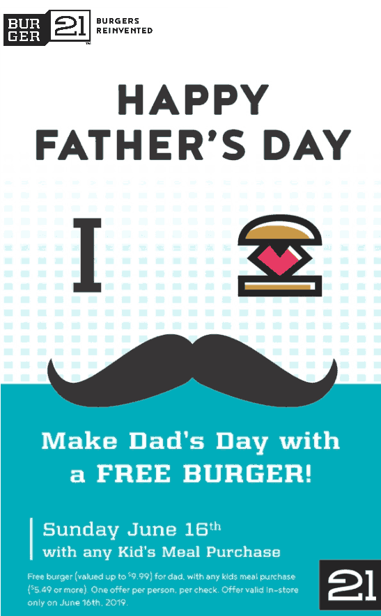 Burger 21 Coupon June 2019 Free burger for Dad with your kids meal the 16th at Burger 21