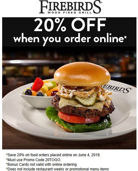Firebirds Coupon November 2019 20% off online today at Firebirds grill via promo code 20TOGO