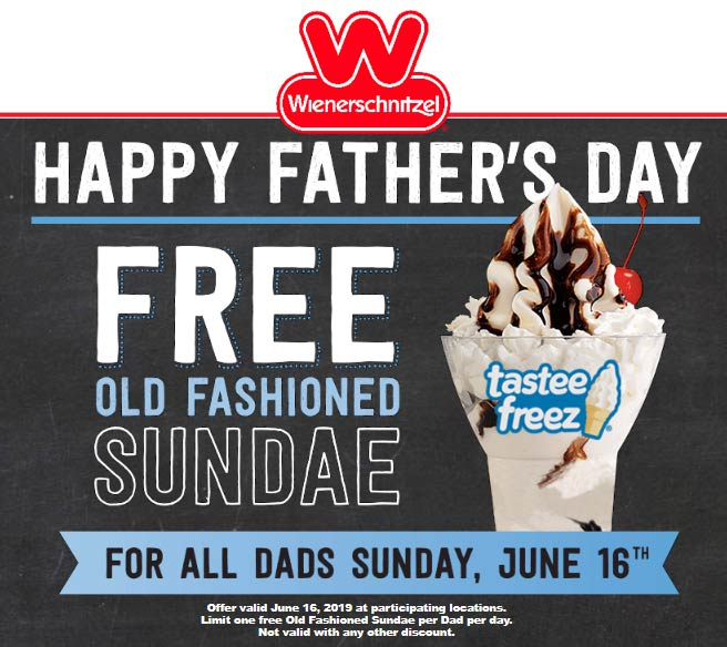 Wienerschnitzel Coupon August 2020 Free ice cream sundae for Dad the 16th at Wienerschnitzel restaurants