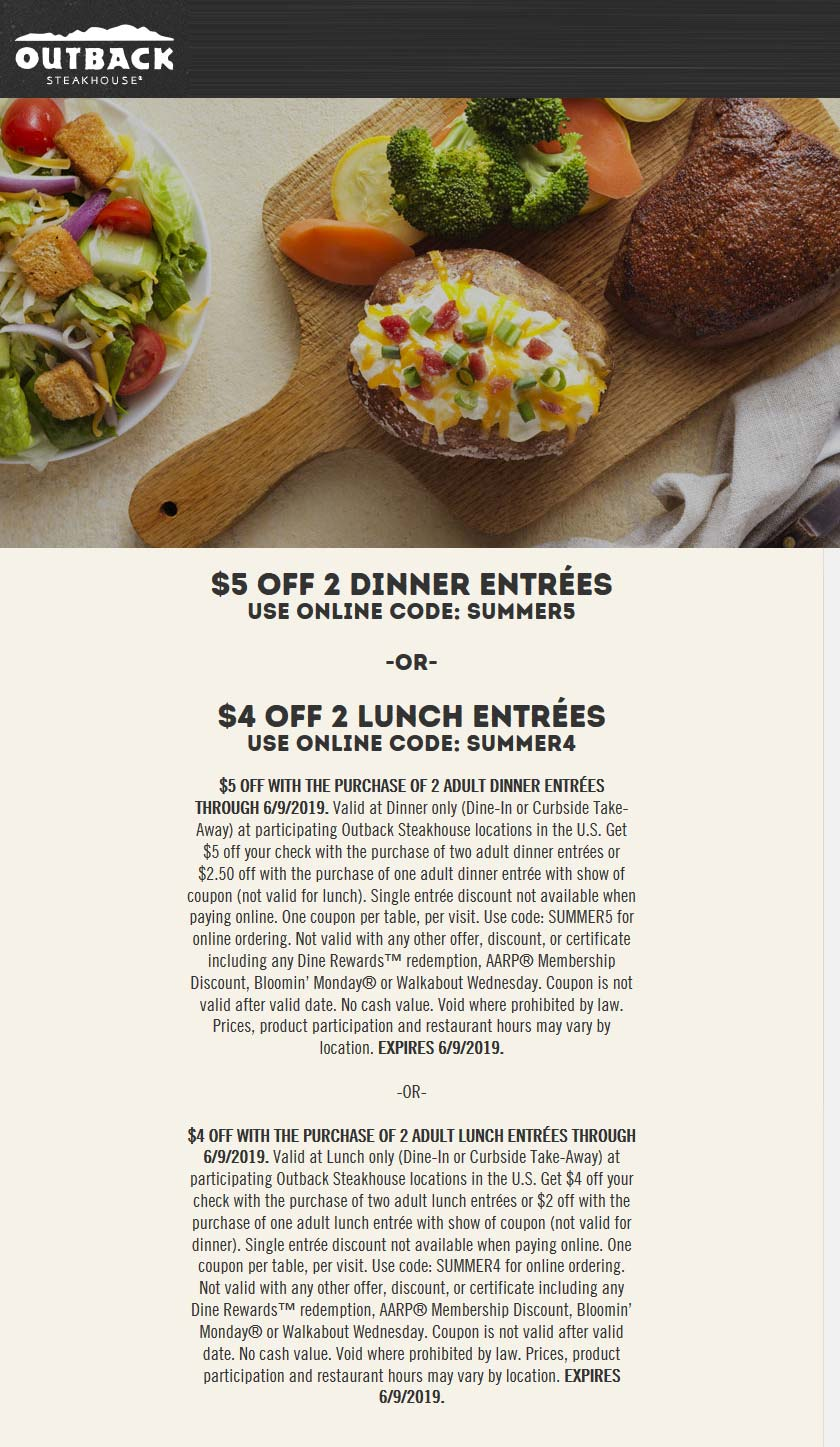 Outback Steakhouse Coupon November 2019 $4-$5 off a couple entrees at Outback Steakhouse, or online via promo code SUMMER5