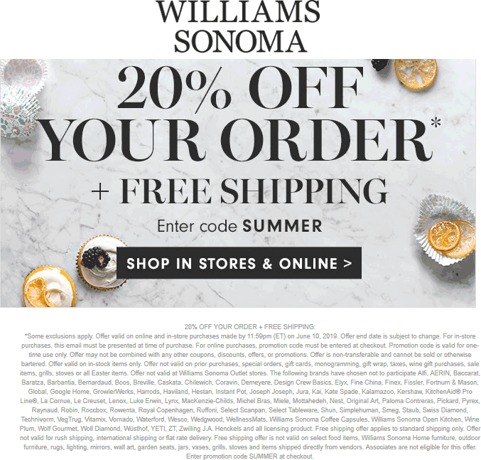 Williams Sonoma Coupon November 2019 20% off at Williams Sonoma, or online via promo code SUMMER