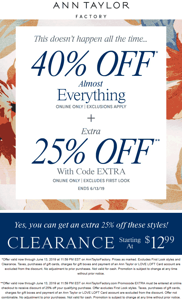 Ann Taylor Factory Coupon November 2019 65% off online at Ann Taylor Factory via promo code EXTRA