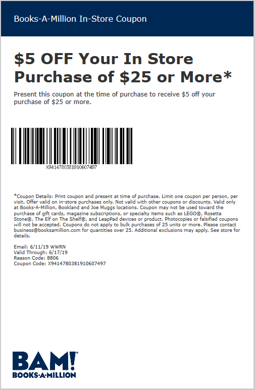 Books-A-Million Coupon June 2019 $5 off $25 today at Books-A-Million,or $10 off $50 online via promo code JUNEWK2