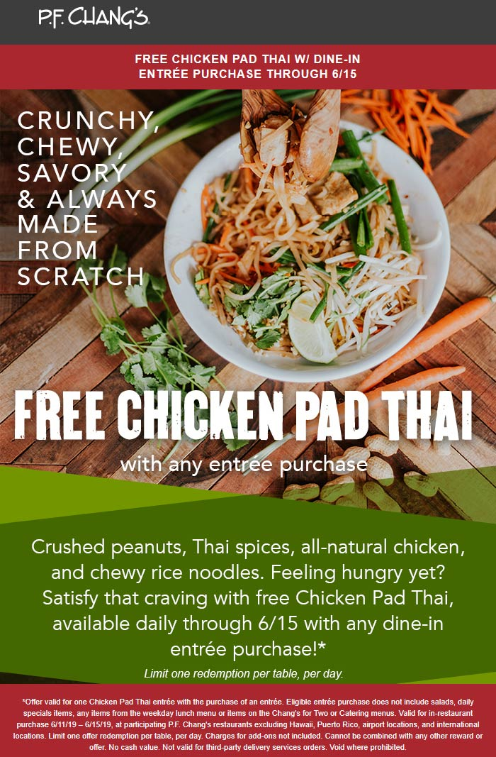 P.F. Changs Coupon November 2019 Free chicken pad tha with your entree at P.F. Changs