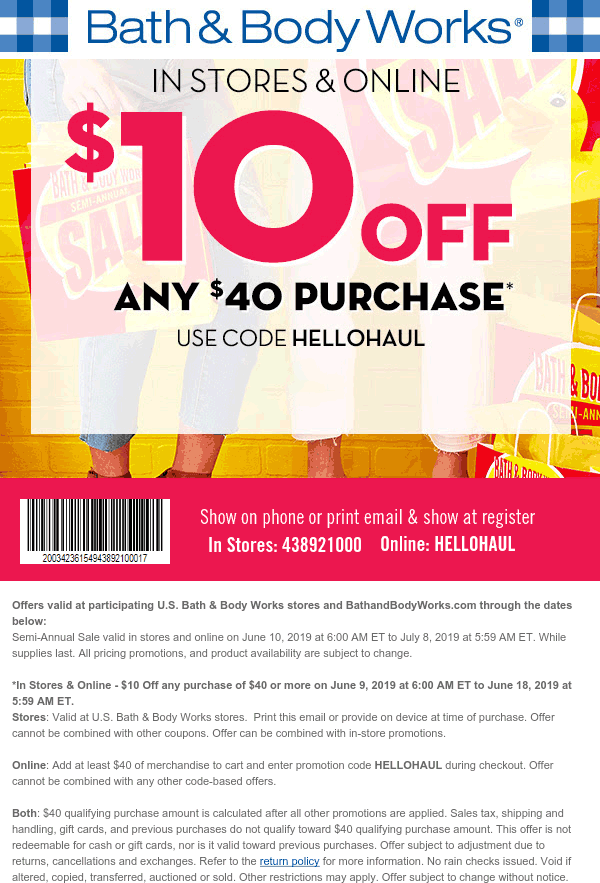 Bath & Body Works Coupon October 2019 $10 off $40 at Bath & Body Works, or online via promo code HELLOHAUL