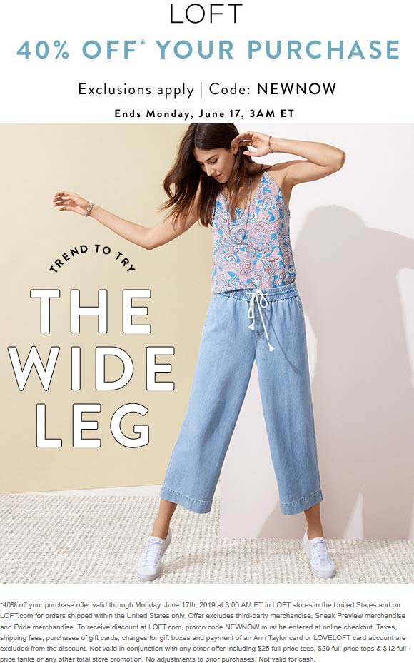 LOFT Coupon July 2019 40% off at LOFT, or online via promo code NEWNOW