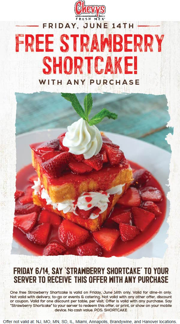 Chevys Fresh Mex Coupon September 2019 Free strawberry shortcake with any order today at Chevys Fresh Mex restaurants