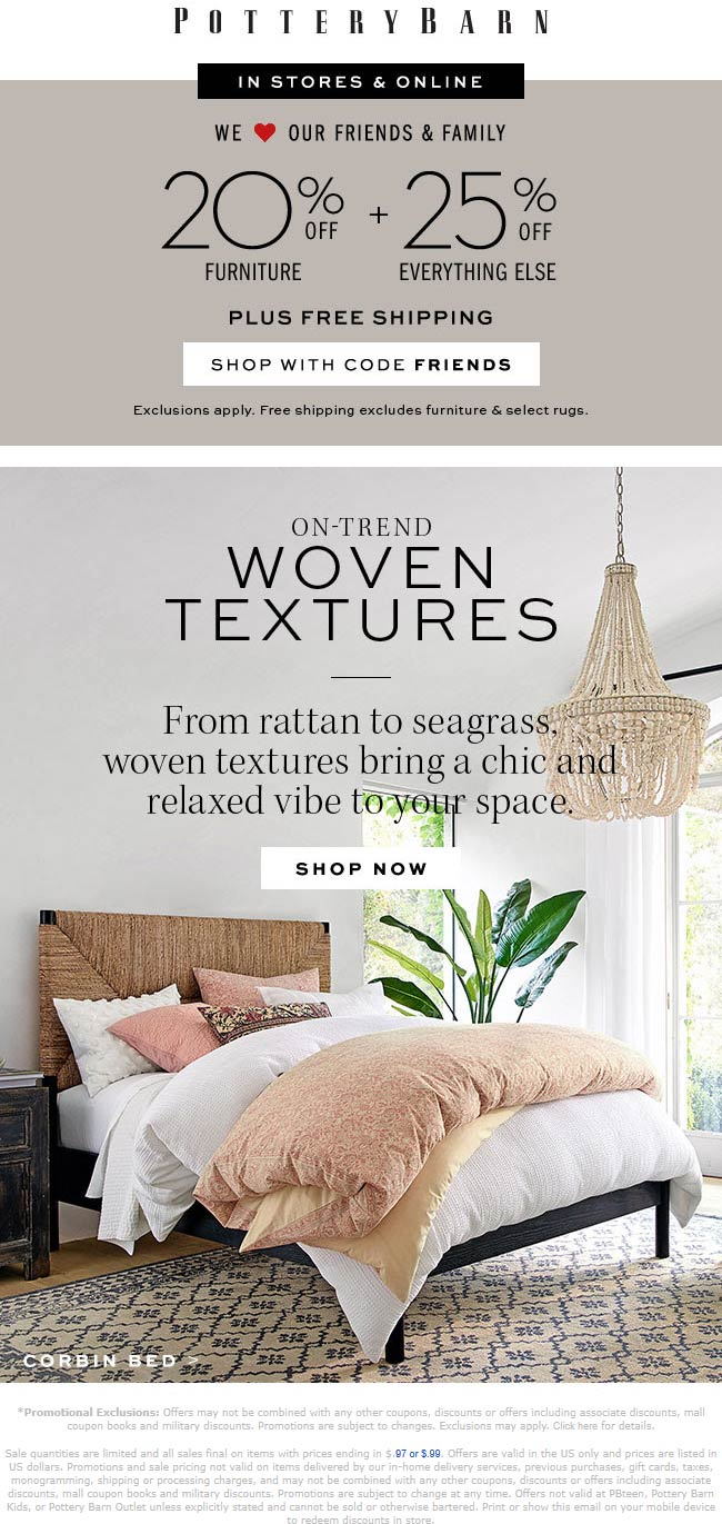 PotteryBarn.com Promo Coupon 20-25% off at Pottery Barn, or online via promo code FRIENDS