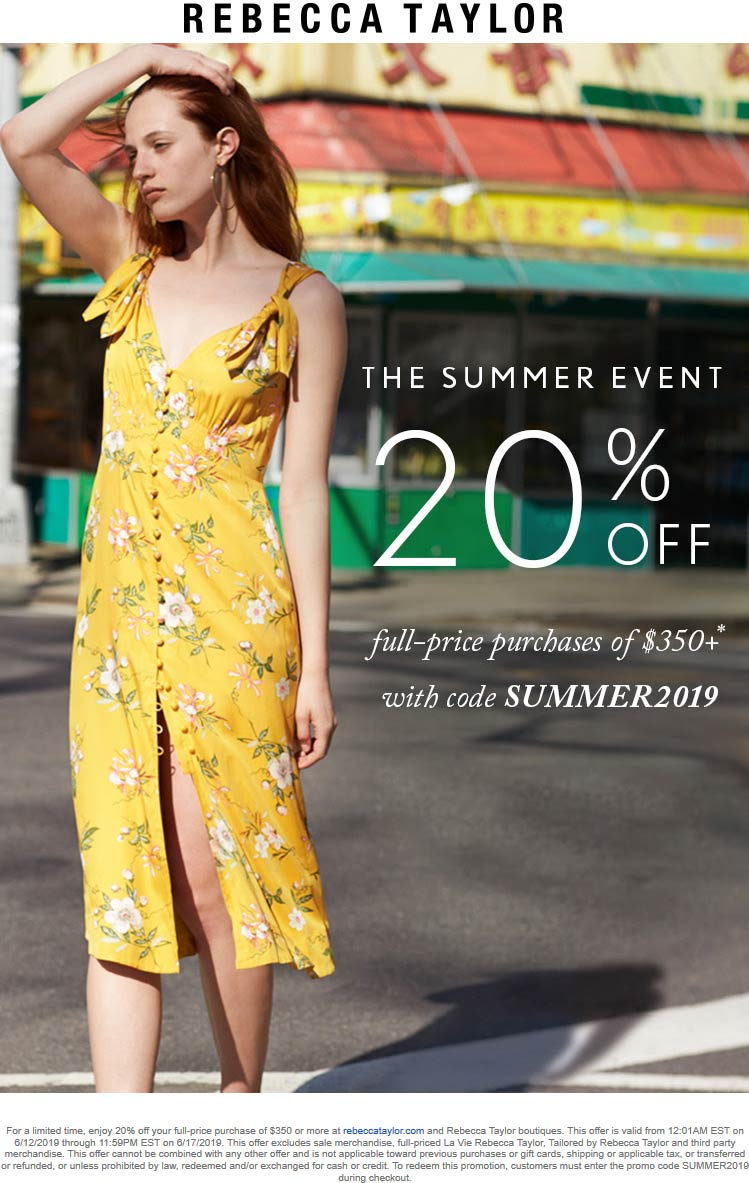 RebeccaTaylor.com Promo Coupon 20% off $350 at Rebecca Taylor, or online via promo code SUMMER2019