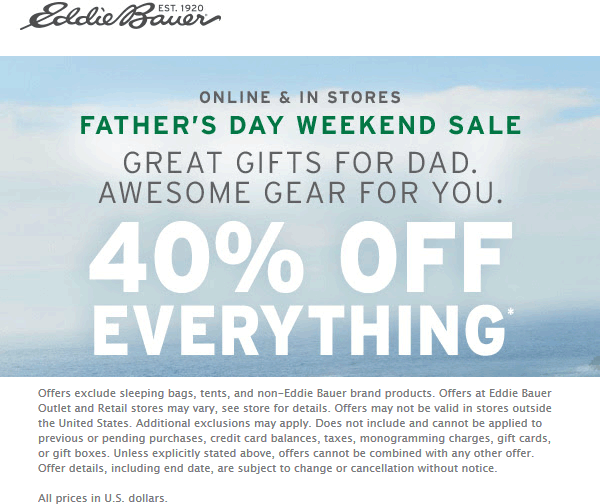 Eddie Bauer Coupon July 2020 40% off everything today at Eddie Bauer, ditto online