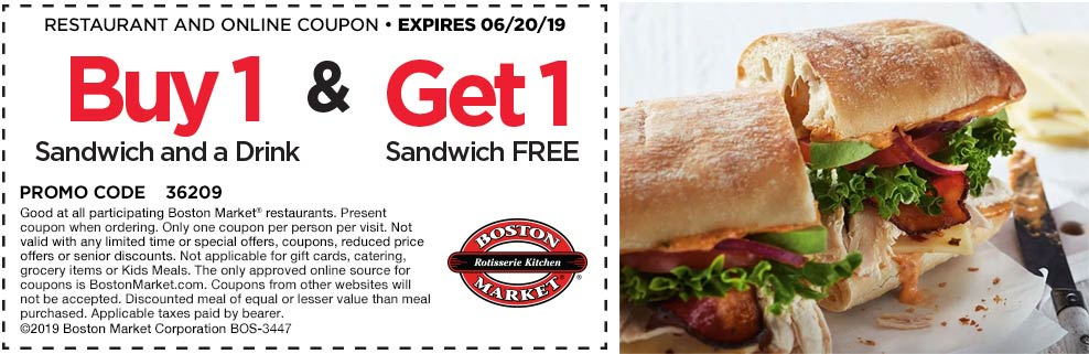 Boston Market Coupon July 2019 Second sandwich free at Boston Market