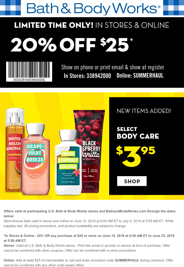 Bath&BodyWorks.com Promo Coupon 20% off $25 at Bath & Body Works, or online via promo code SUMMERHAUL