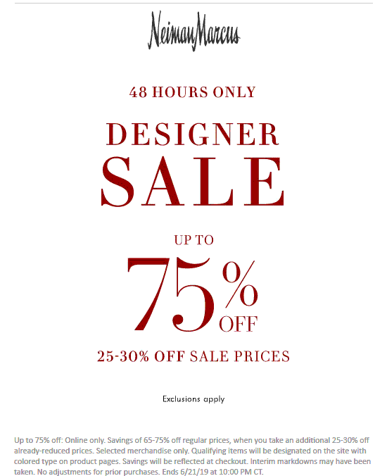 Neiman Marcus Coupon September 2019 Extra 25-30% off designer sale items online at Neiman Marcus, no code needed