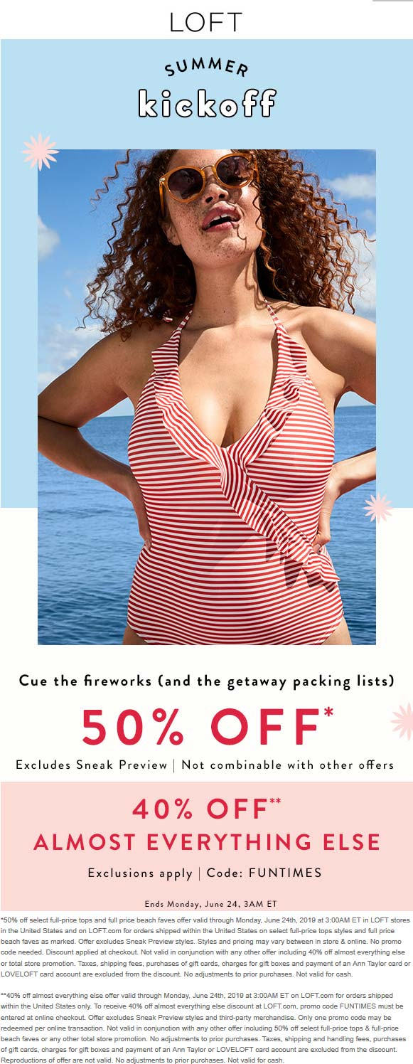 LOFT.com Promo Coupon 50% off tops at LOFT, or 40% the rest online via promo code FUNTIMES