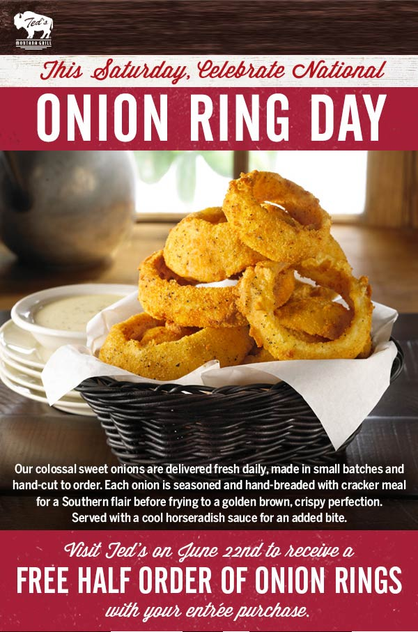 Teds Montana Grill Coupon July 2019 Free onion rings with your entree today at Teds Montana Grill
