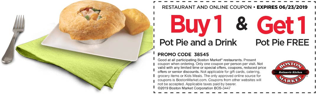 Boston Market Coupon August 2020 2nd pot pie free today at Boston Market