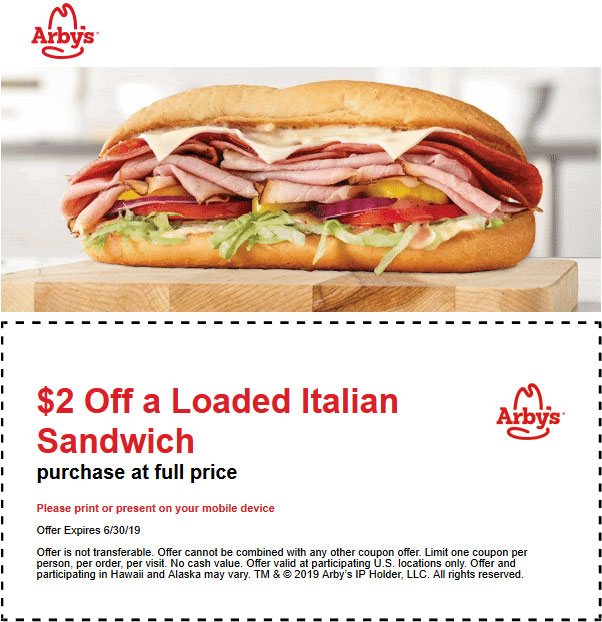 Arbys Coupon August 2020 $2 off a loaded Italian sandwich at Arbys