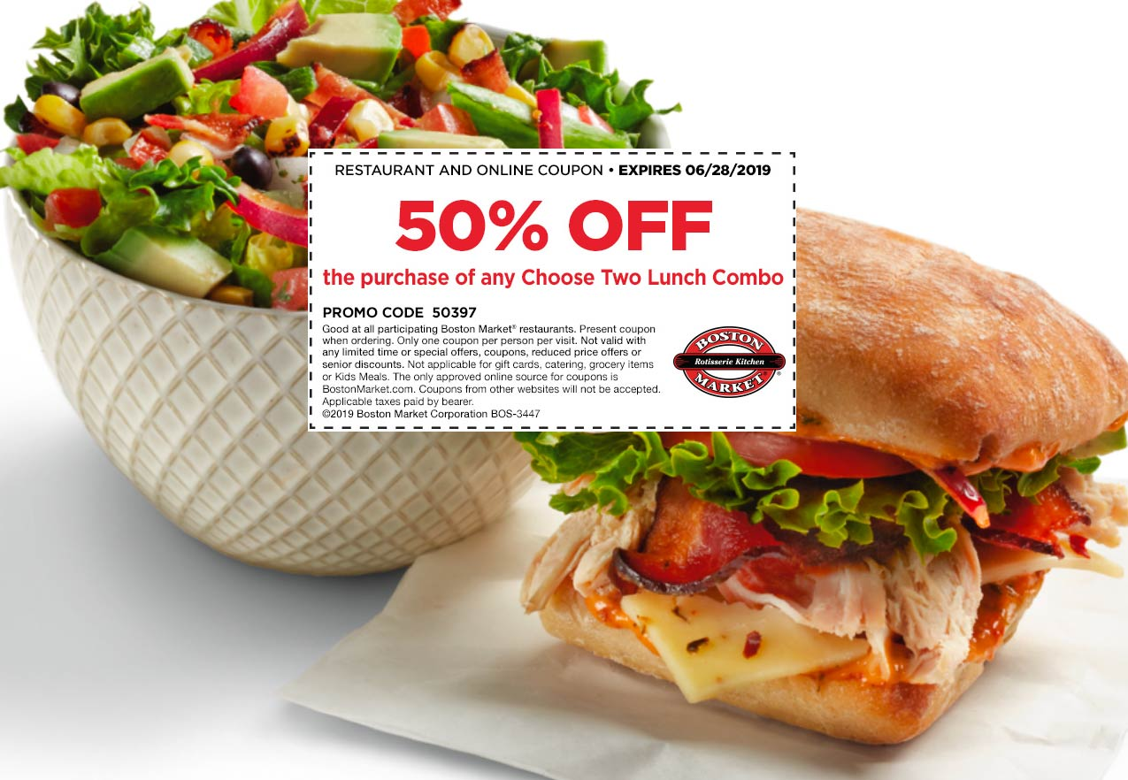 Boston Market Coupon January 2020 50% off choose 2 lunch combo at Boston Market