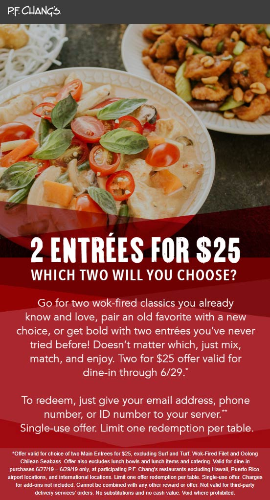 P.F. Changs Coupon July 2019 Two entrees for $25 at P.F. Changs