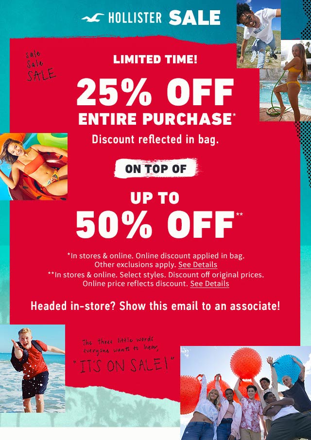 Hollister Coupon August 2020 25% off everything at Hollister, ditto online