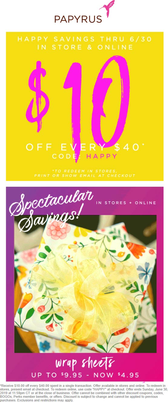 Papyrus Coupon July 2020 $10 off every $40 at Papyrus, or online via promo code HAPPY