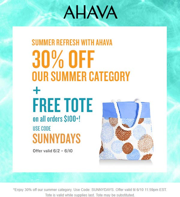 30% off + free tote on $100+ at AHAVA via promo code SUNNYDAYS #ahava