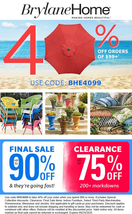 Extra 40% off $99 at Brylane Home catalog via promo code BHE4099 #brylanehome
