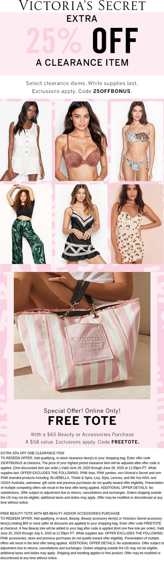 Victorias Secret stores Coupon  Extra 25% off a clearance item + free tote at Victorias Secret via promo code 25OFFBONUS or FREETOTE #victoriassecret