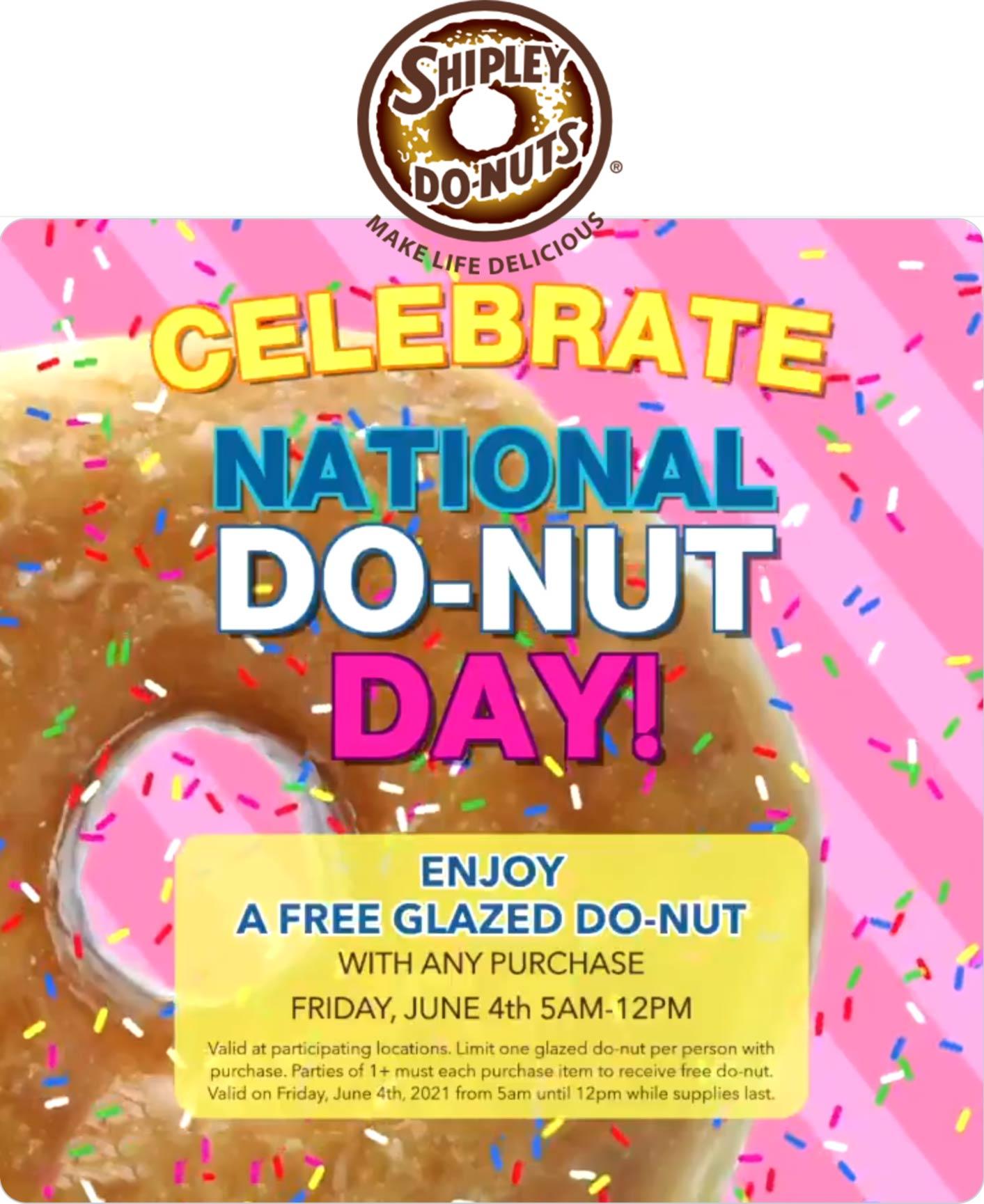 Shipley Do-Nuts restaurants Coupon  Free glazed donut today at Shipley Do-Nuts #shipleydonuts
