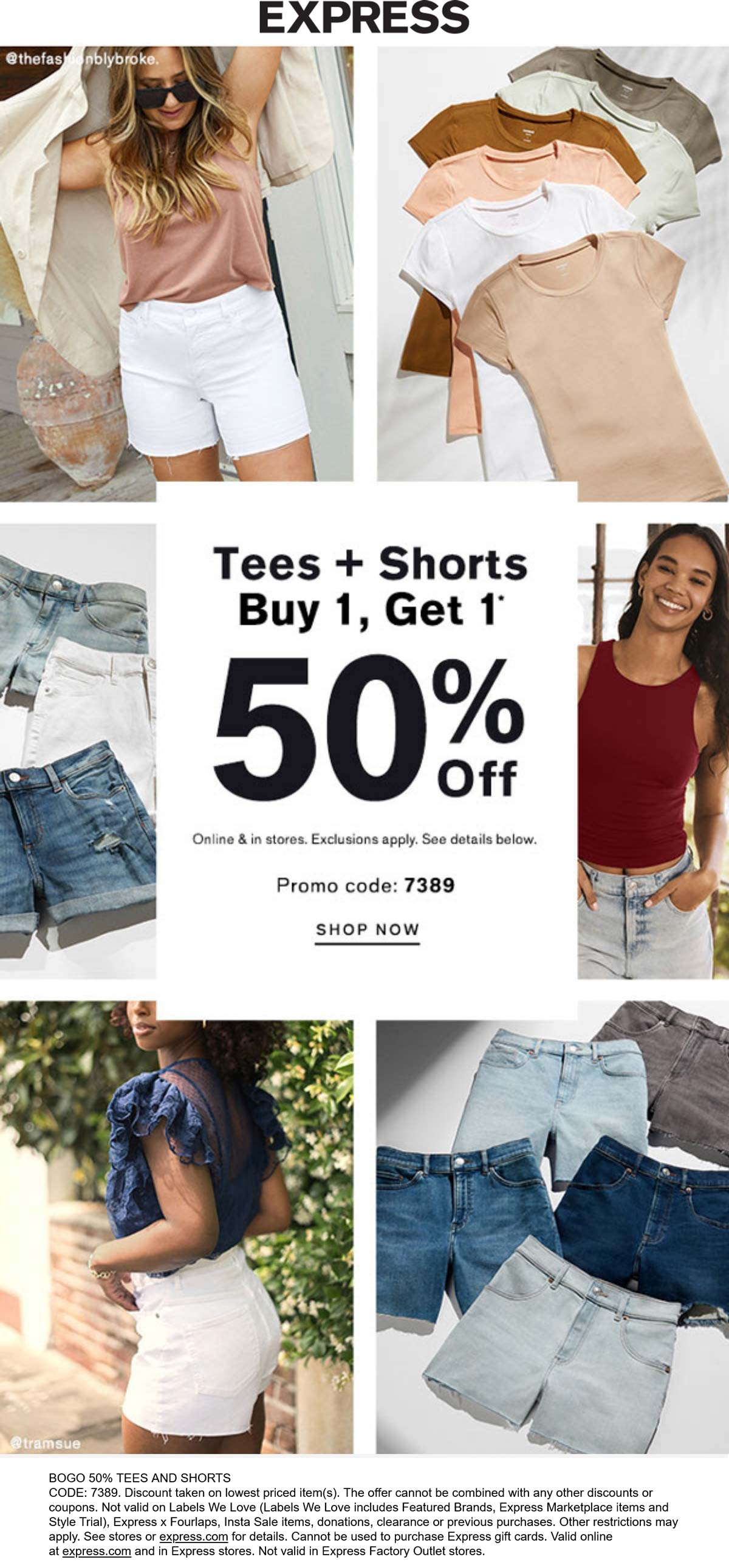 Express stores Coupon  Second tee or shorts 50% off at Express, or online via promo code 7389 #express