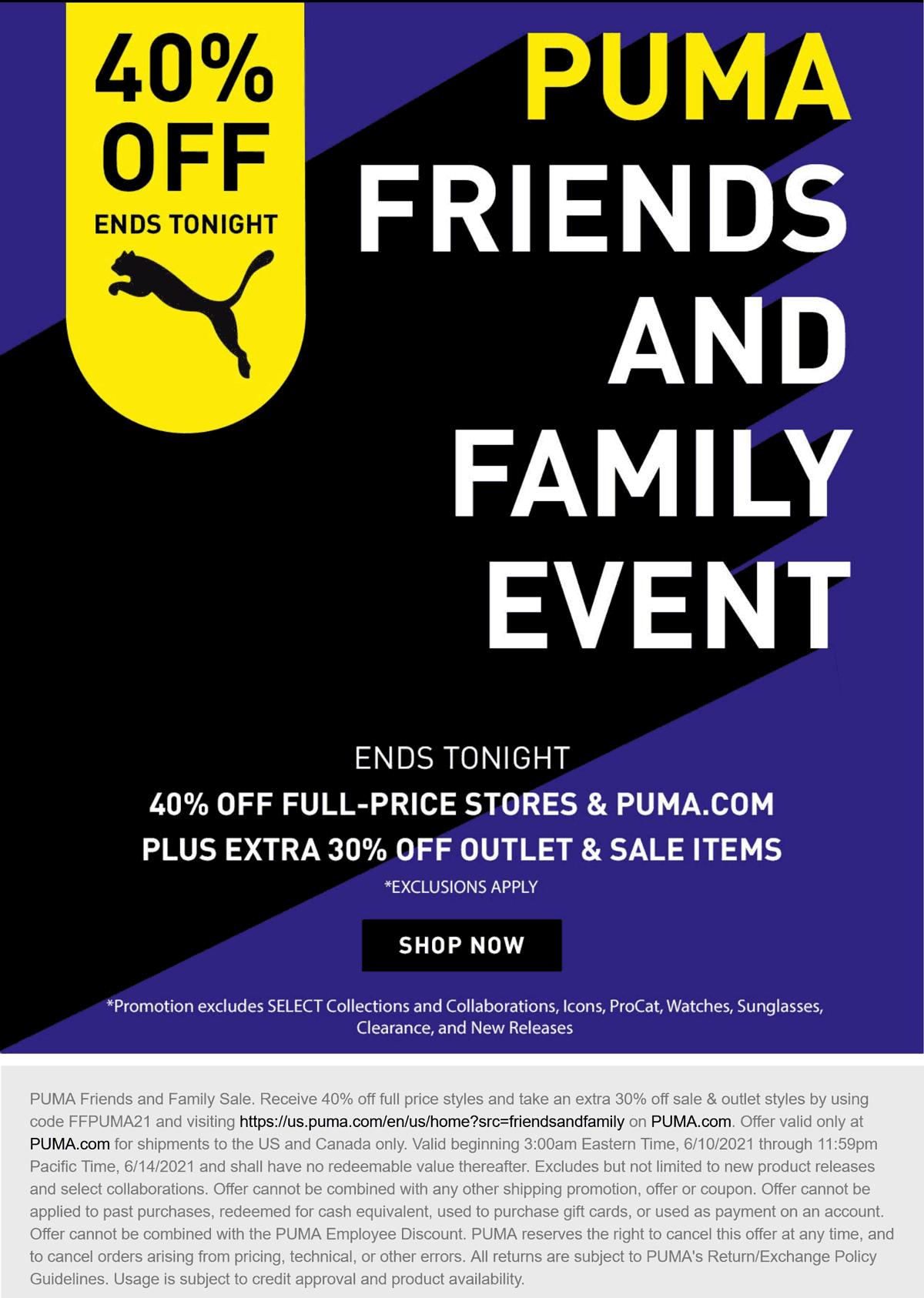 PUMA stores Coupon  40% off today at PUMA via promo code FFPUMA21 #puma
