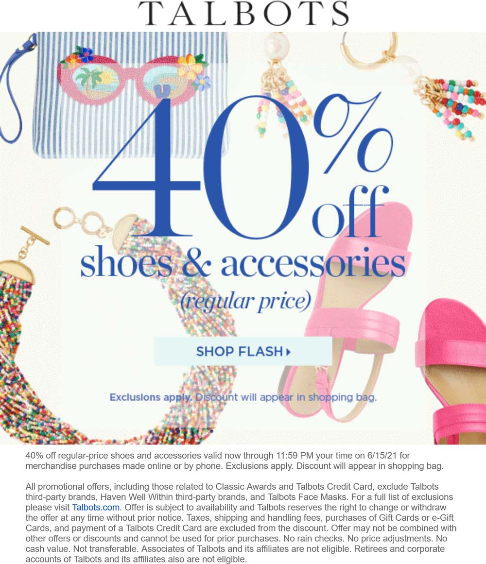 Talbots stores Coupon  40% off shoes & accessories online today at Talbots #talbots
