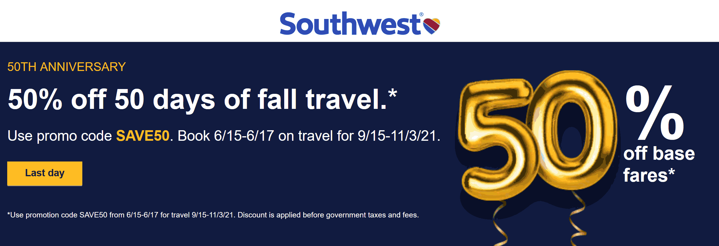 Southwest Airlines stores Coupon  50% off Fall airfare today at Southwest Airlines via promo code SAVE50 #southwestairlines
