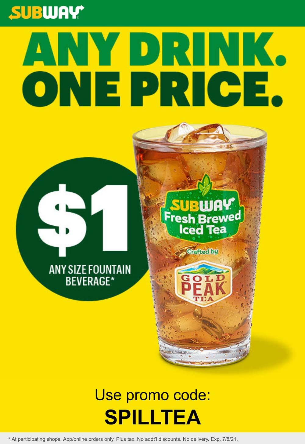 Subway restaurants Coupon  $1 large drinks at Subway sandwich shops via promo code SPILLTEA #subway