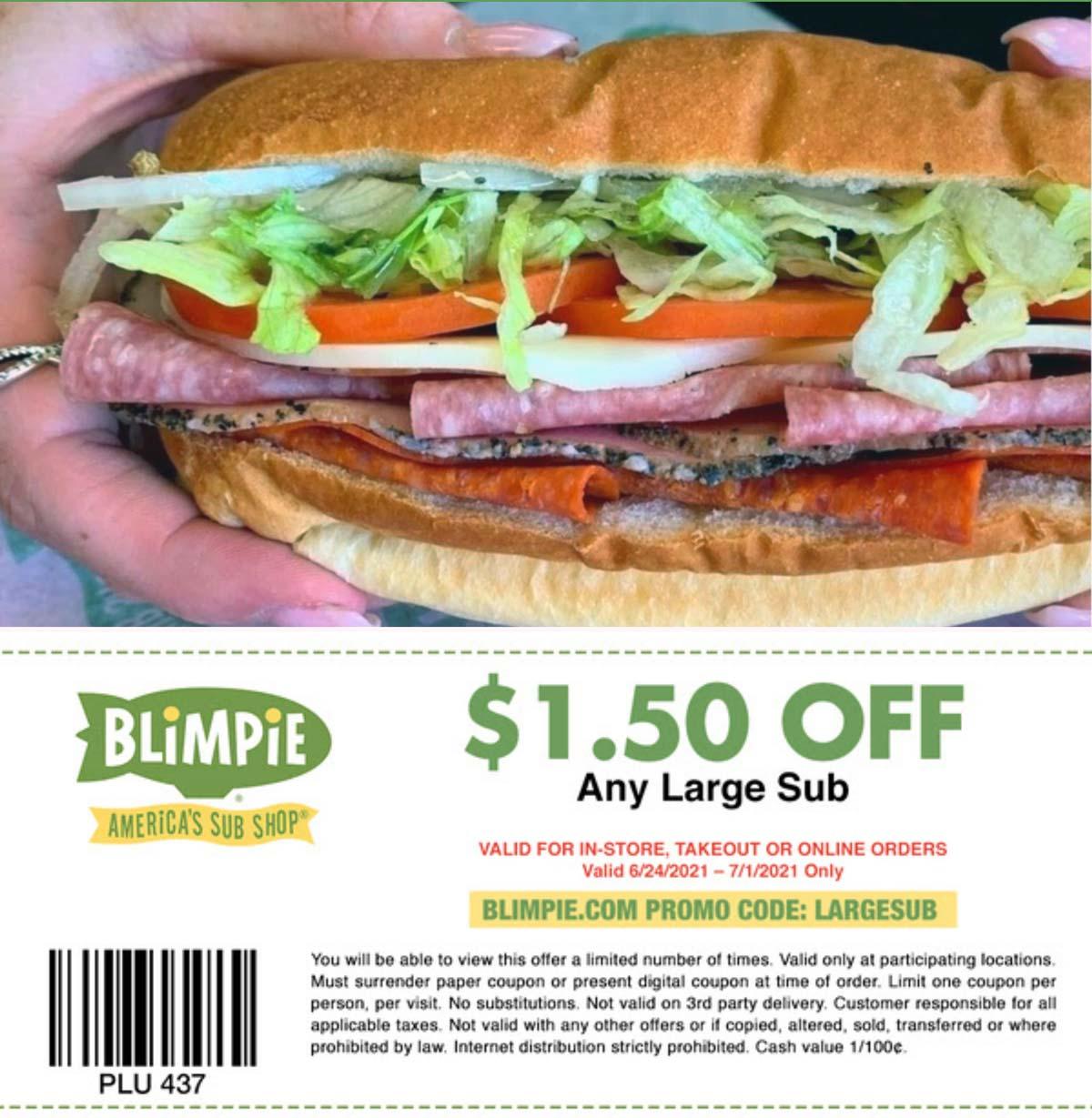 Blimpie restaurants Coupon  $1.50 off a large sub sandwich at Blimpie, or online via promo code LARGESUB #blimpie