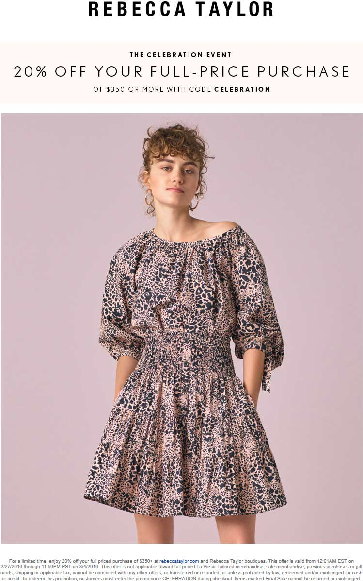 Rebecca Taylor Coupon August 2020 20% off $350 at Rebecca Taylor, or online via promo code CELEBRATION