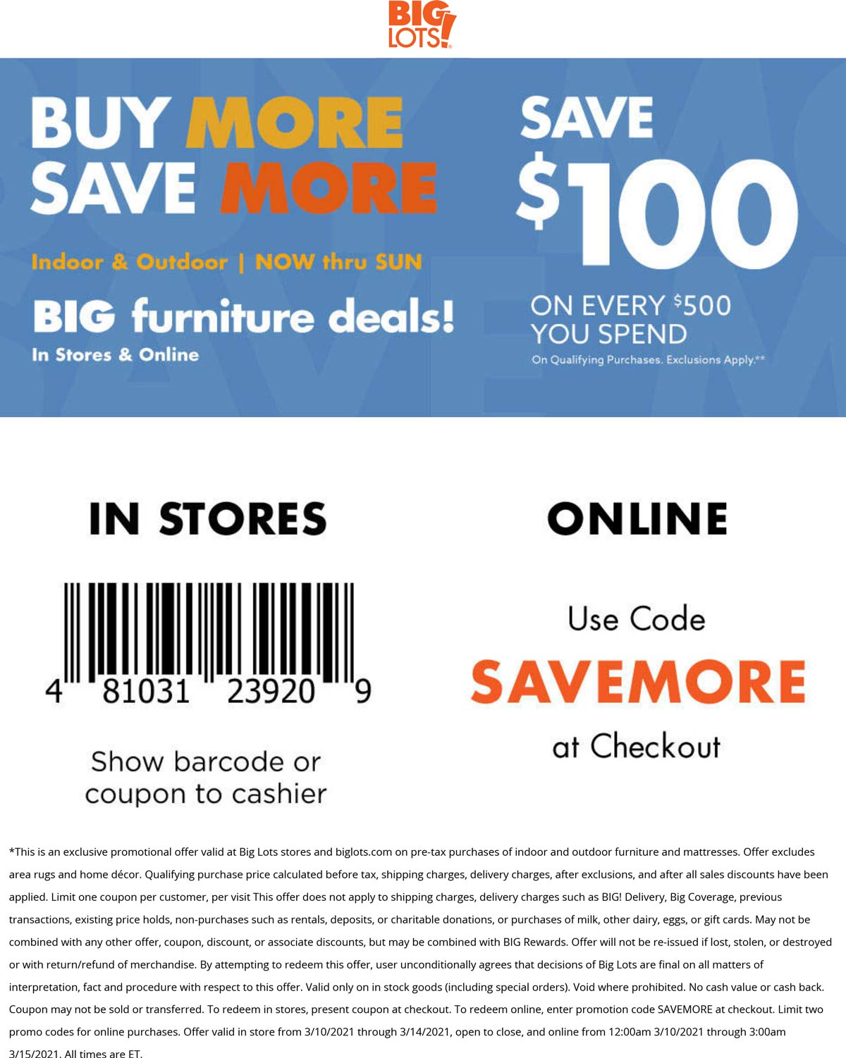Big Lots stores Coupon  $100 off every $500 on furniture at Big Lots, or online via promo code SAVEMORE #biglots