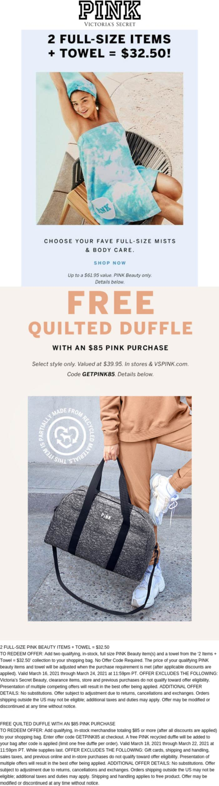 PINK stores Coupon  Free duffle bag with $85 spent at VS PINK, or online via promo code GETPINK85 #pink
